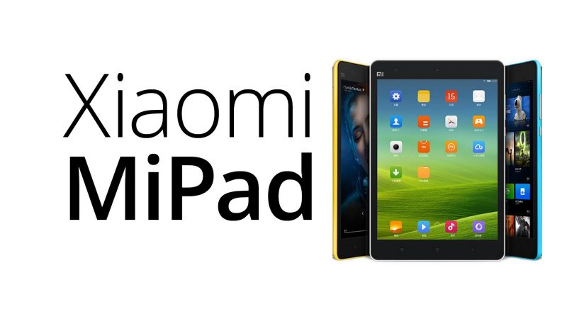 Xiaomi Mi Pad now available for purchase in India exclusively on Flipkart at Rs 12,999