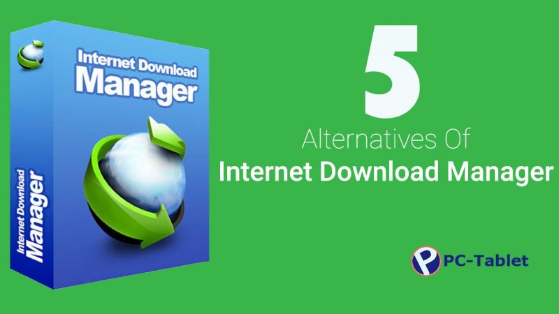 Free Alternatives of Internet Download Manager