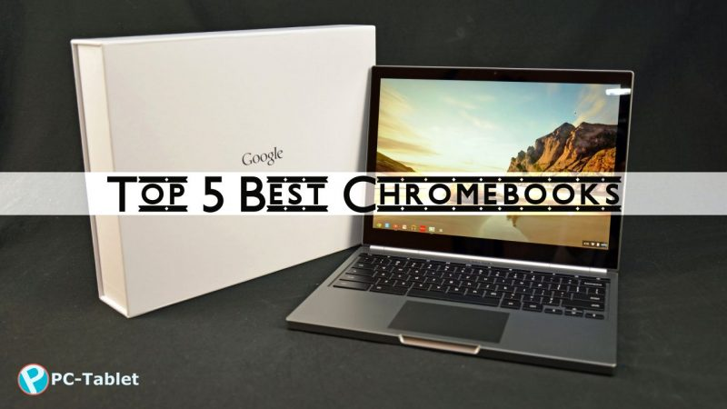 Top 5 Best Chromebooks