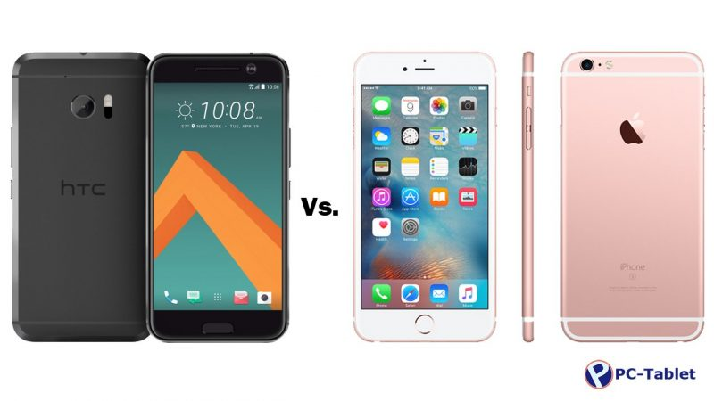 HTC 10 vs Apple iPhone 6S
