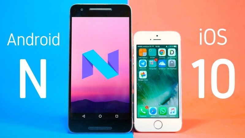 iOS 10 vs Android Nougat
