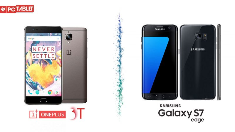 OnePlus 3T vs Samsung Galaxy S7 Edge