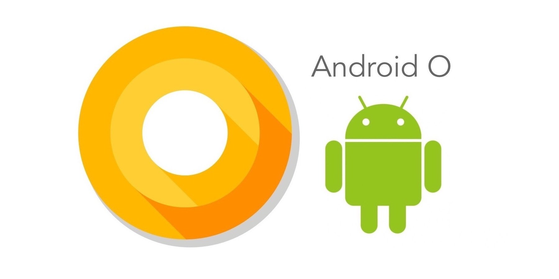 Android N vs Android O: What's the difference in the latest Android version?