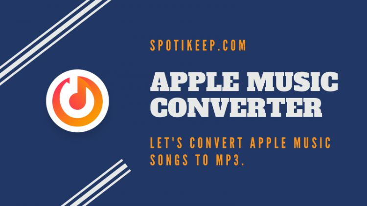 spotikeep apple music to mp3 converter pic 750x422 1